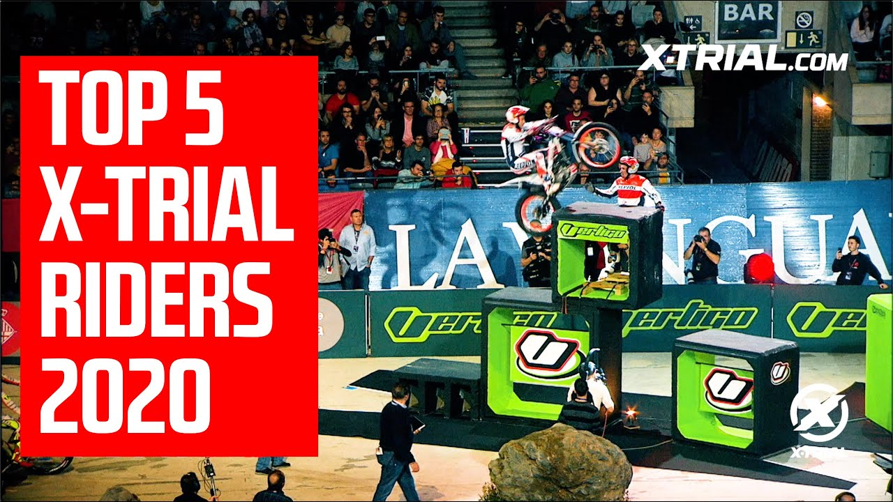 Top 5 X-Trial Riders 2020